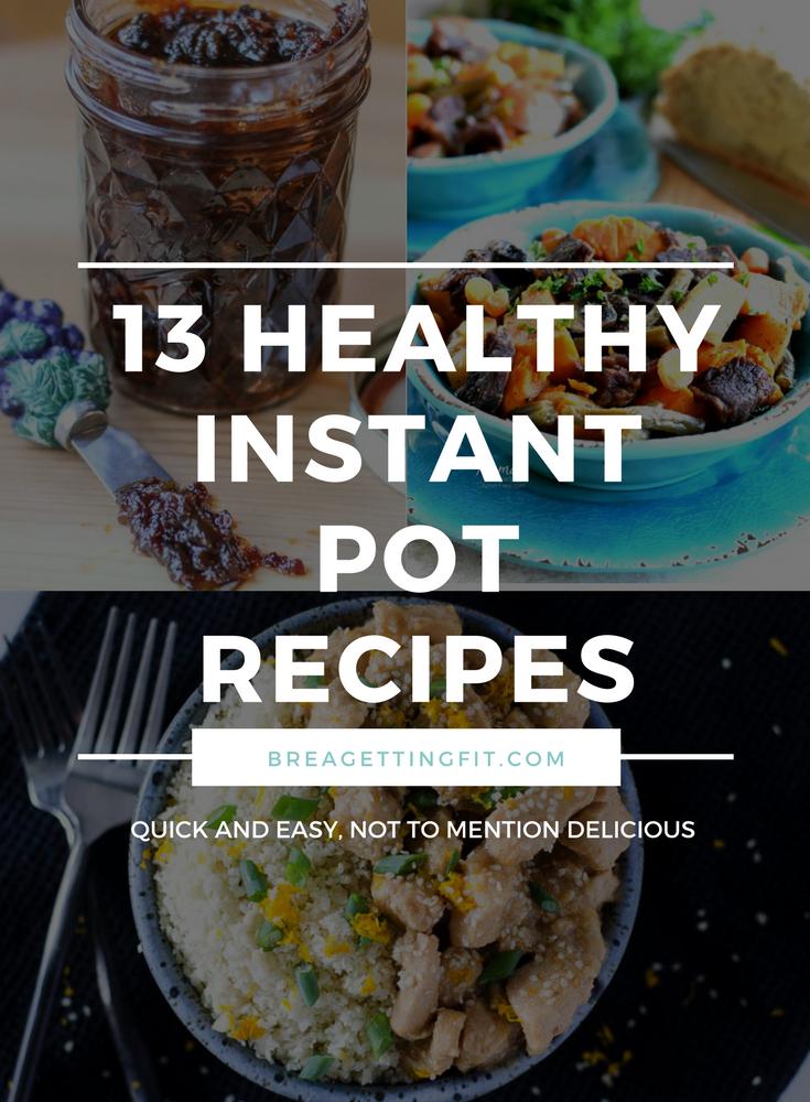 13 Healthy Instant Pot Recipes