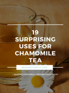 19 Chamomile Tea Benefits That Will Surprise You
