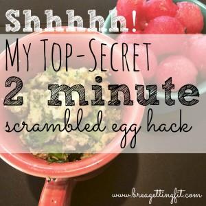 2 minute scrambled egg hack