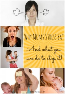 why moms stress eat