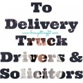 to delivery truck drivers and solicitors