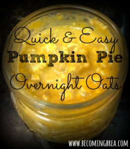 Pumpkin pie overnight oats that are fast and delicious.