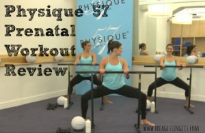 Physique 57 Prenatal Workout Review