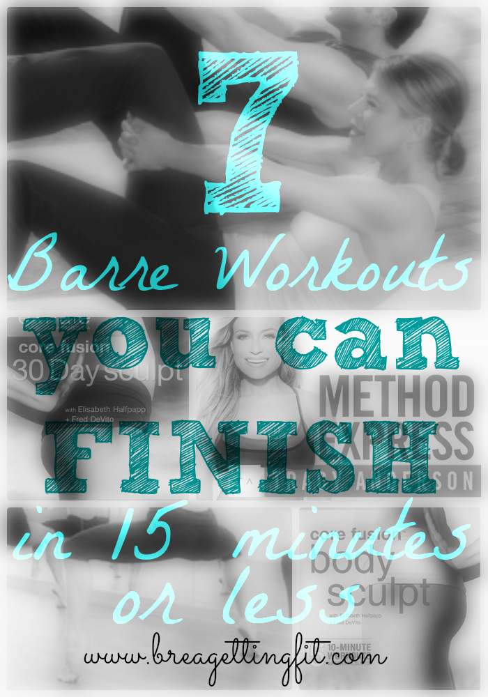 7 barre workouts you can finish in 15 minutes or less