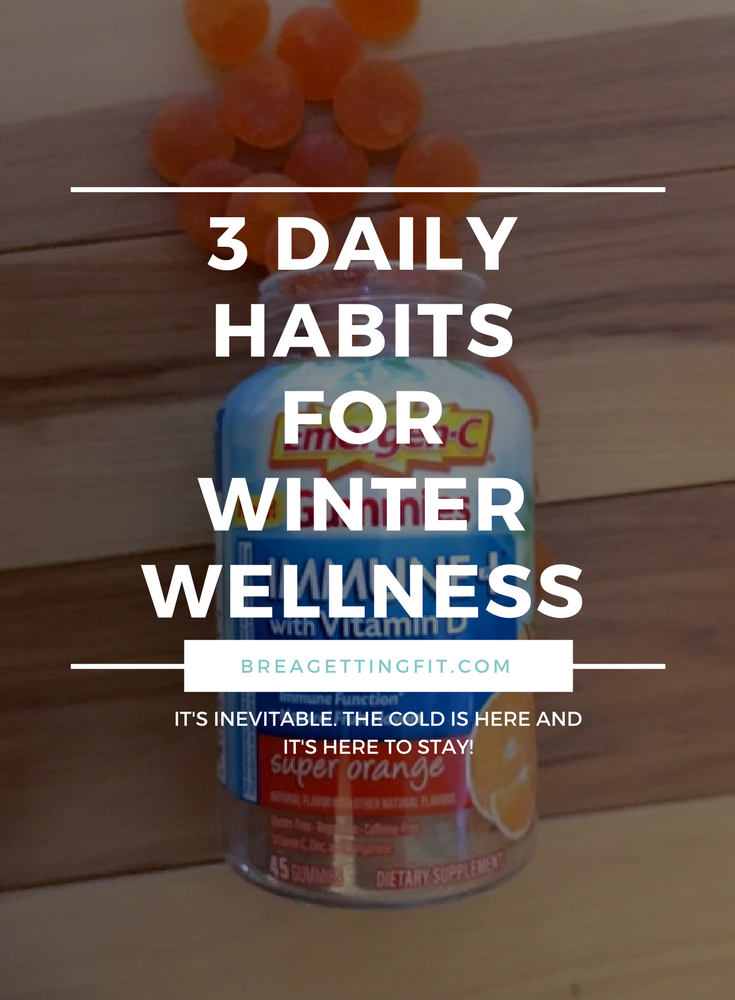 Daily Habits for Winter Wellness