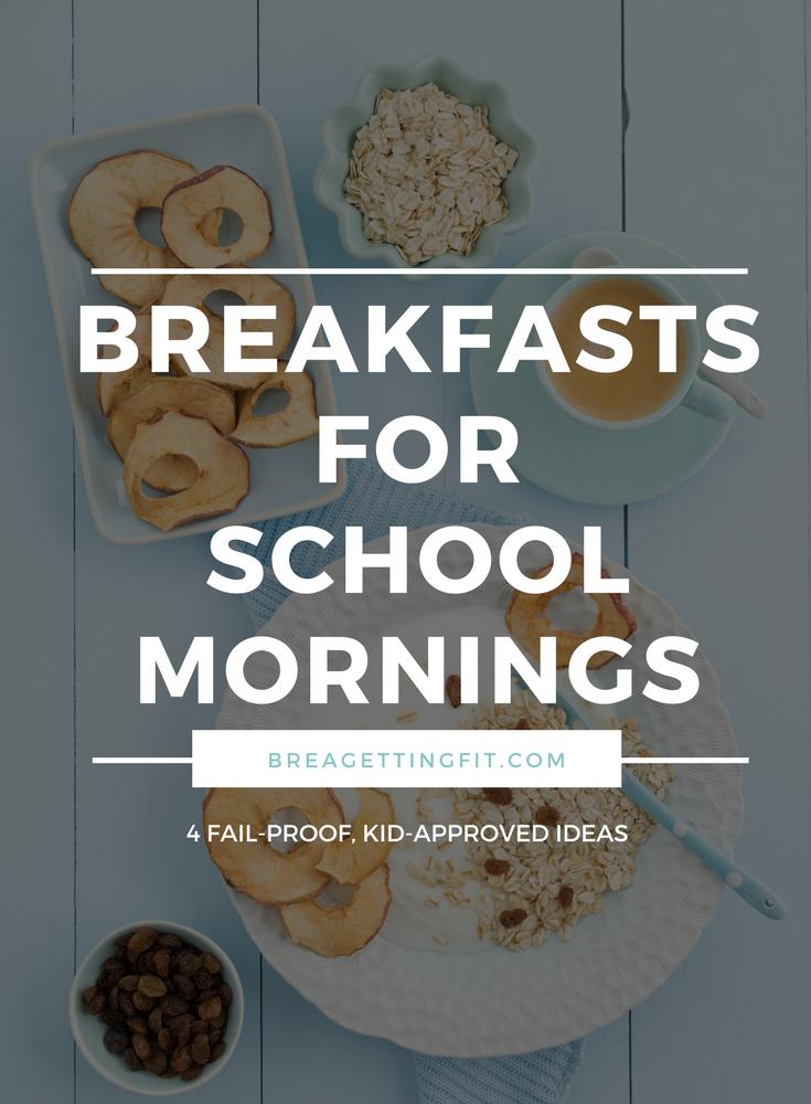No-Fail Breakfasts for School Mornings