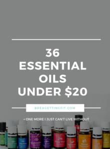 36 Budget Friendly Essential Oils Under $20