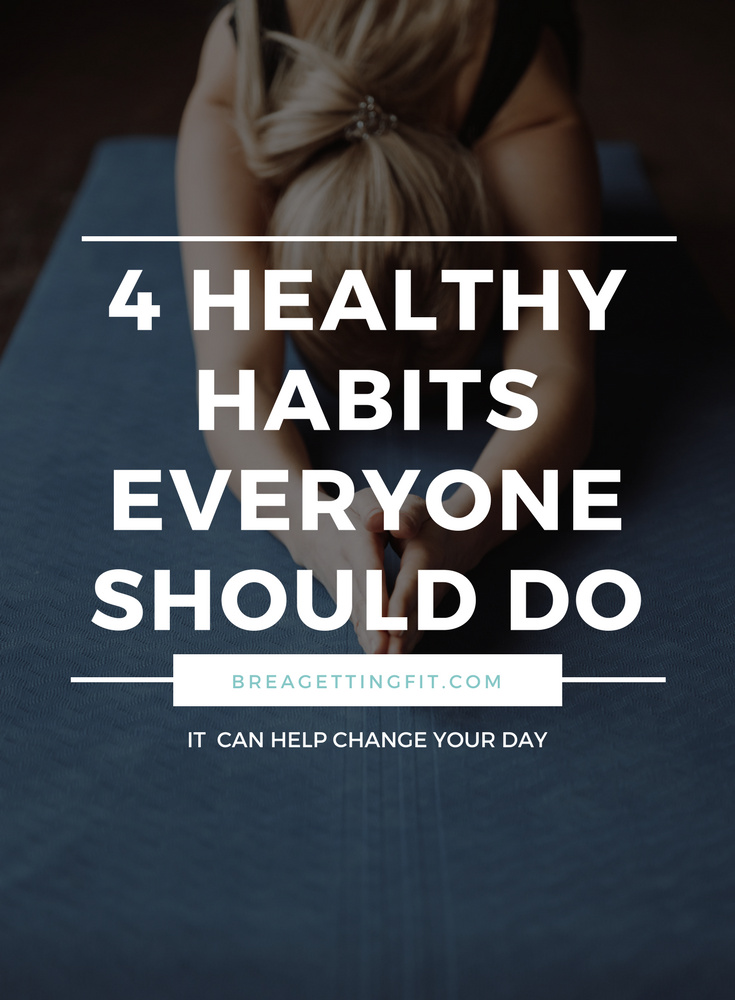 Healthy Habits Everyone Should Do
