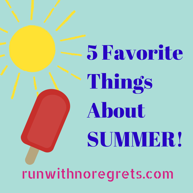 5-Favorite-Things-About-SUMMER