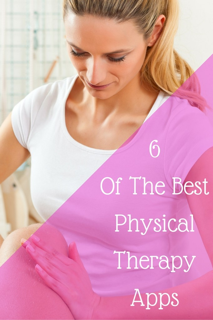 6 Of The Best Physical Therapy Apps