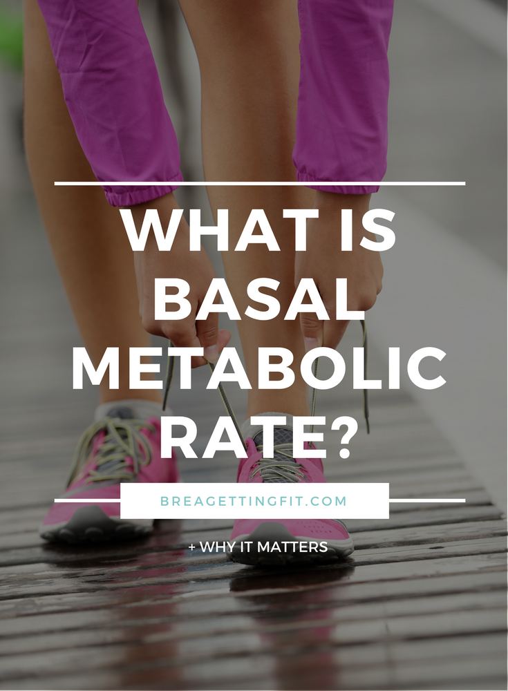 Why You Should Know Your BMR (Basal Metabolic Rate)