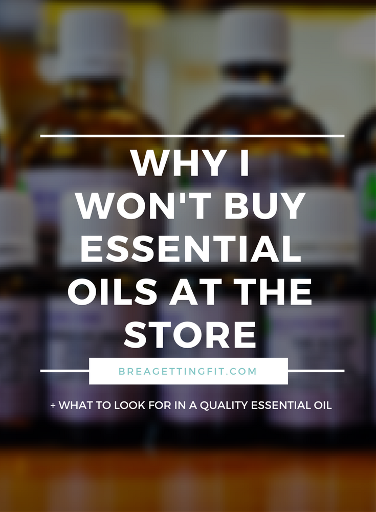 Why I don't Buy Essential Oils at the Store
