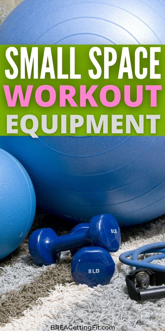 Best Workout Equipment for Small Spaces - Find yourself looking for the Best Workout Equipment for Small Spaces? You are in luck because we have the top equipment for all your needs! #workout #smallspaces #homegym #easy#breagettingfit