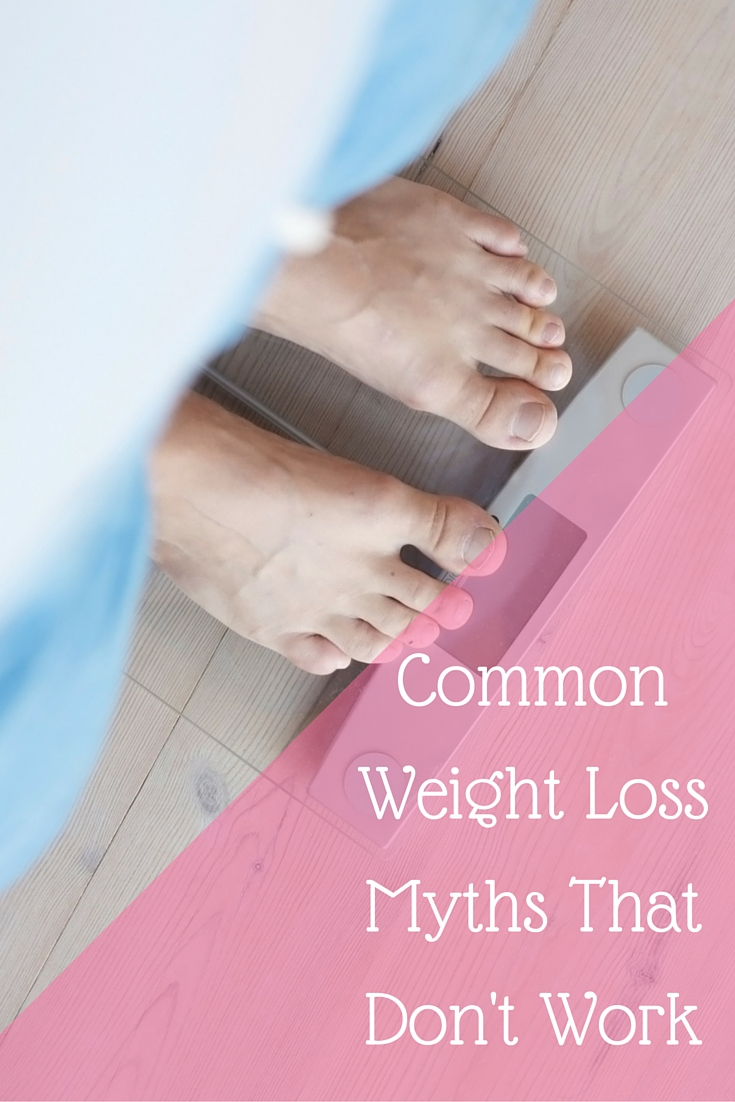 Common Weight Loss Myths That Don't Work
