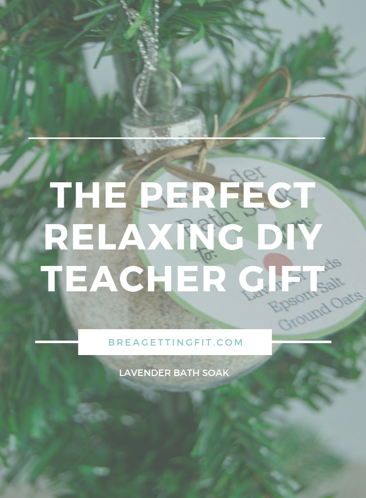 The Perfect Relaxing DIY Teacher Gift