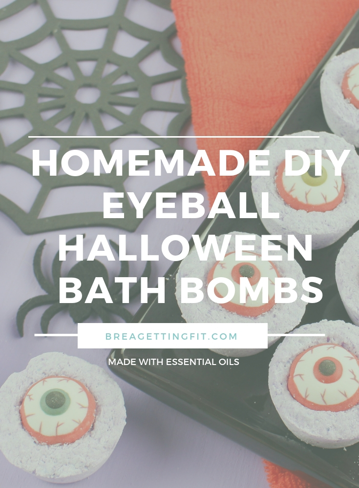 Homemade Diy Eyeball Halloween Bath Bombs Brea Getting Fit