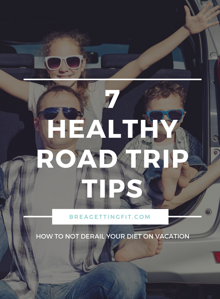 Eat Healthy on a Road Trip