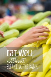 Eat Well On Your New Diet Without Breaking The Bank
