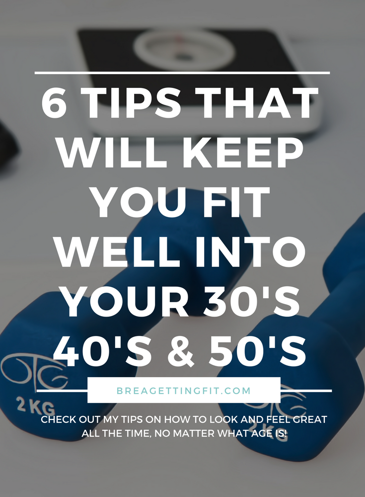 Tips That Will Keep You Fit
