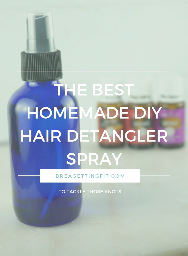 The Best Homemade DIY Hair Detangler Spray