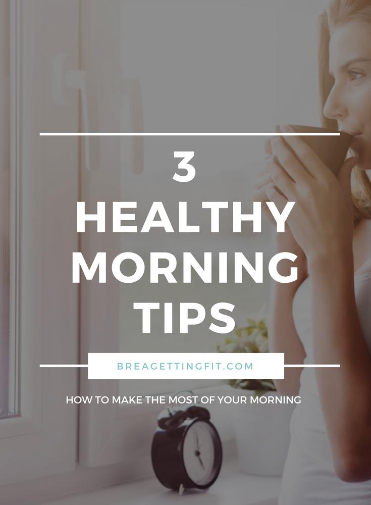 Healthy Morning Ideas