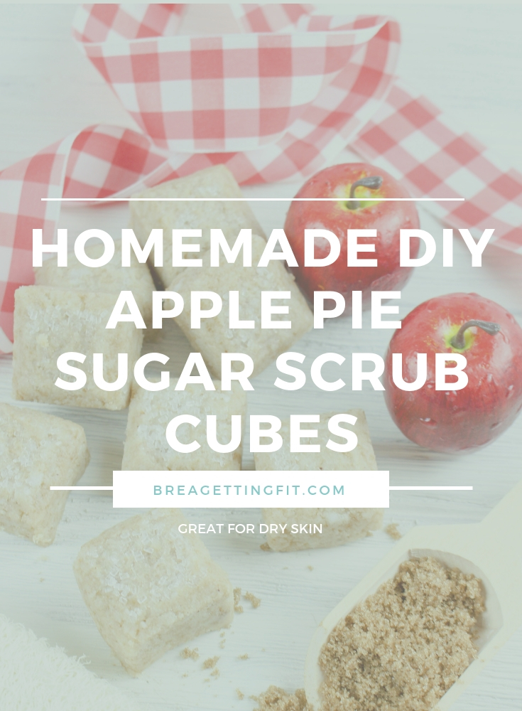 Homemade DIY Apple Pie Sugar Scrub Cubes