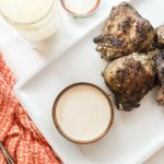 Homemade White BBQ Sauce Recipe + Grilled Chicken Thighs