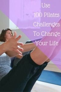 How 100 Pilates Challenges will Change Your Life