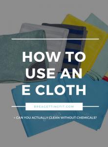 How Do You Use An E-cloth?