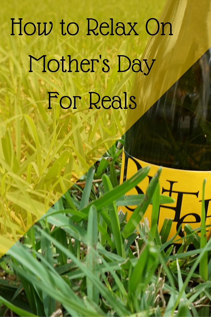 How to relax on Mother's Day