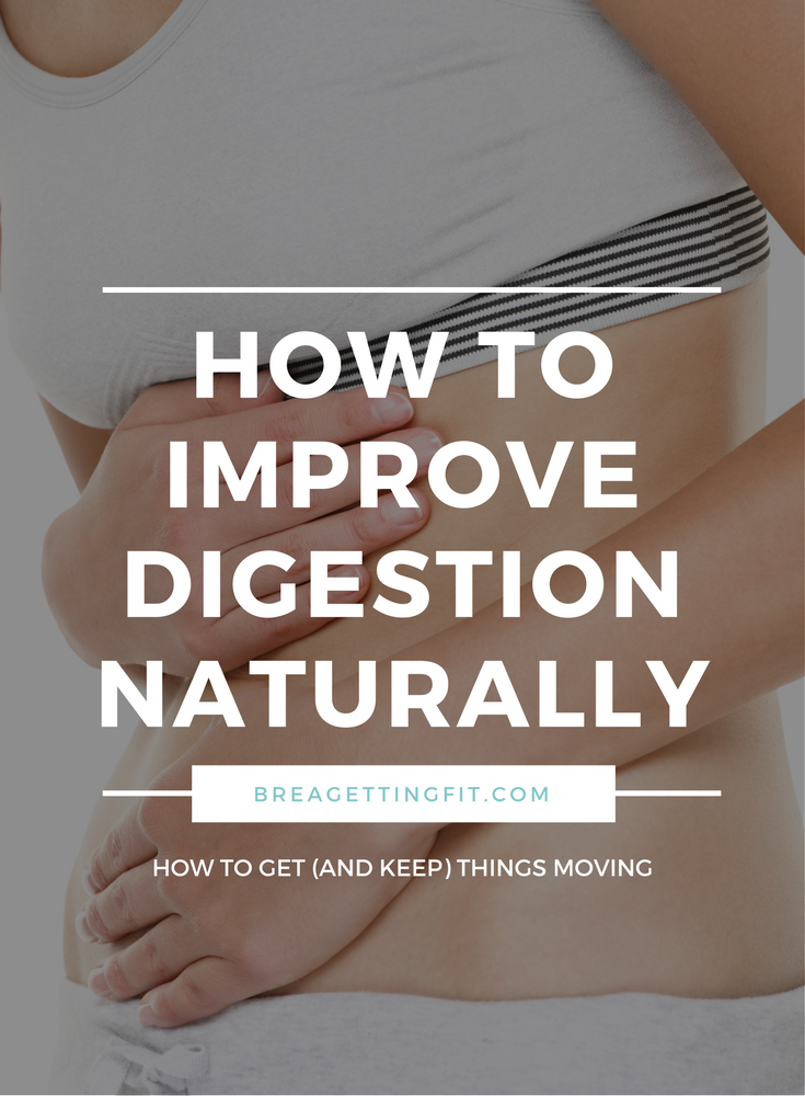 improve digestion naturally