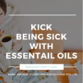 Kick Being Sick Naturally