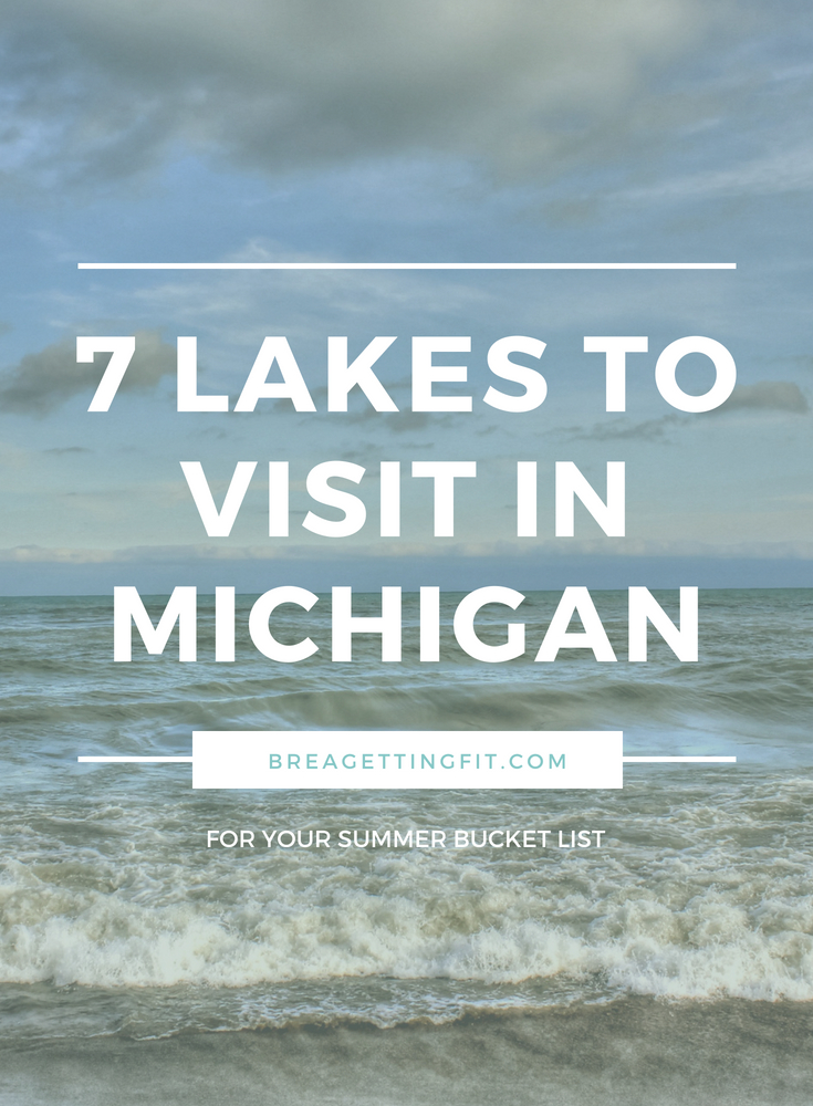 7 Lakes to Visit in Michigan