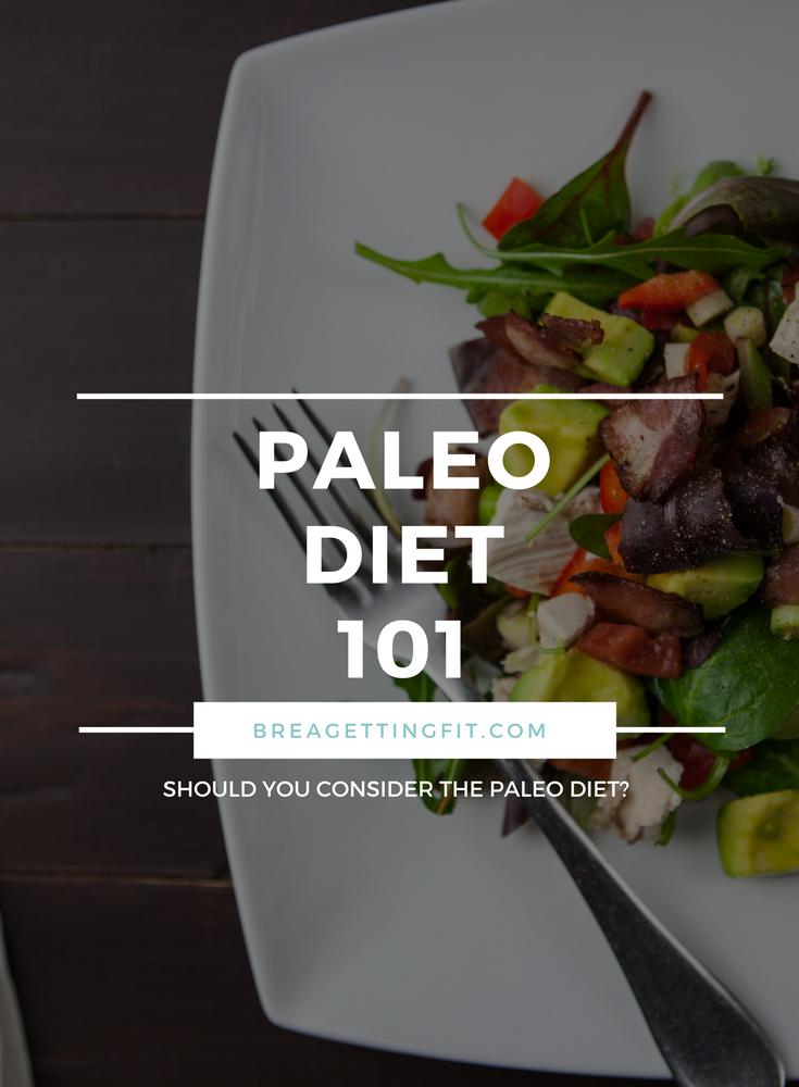 Paleo Diet 101, paleo recipes, paleo diet plan, paleo diet basics, weight loss, #paleo #paleodiet #paleorecipes #paleodiet101