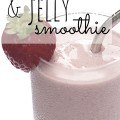 Peanut-free? Try this delicious sunbutter and jelly smoothie!