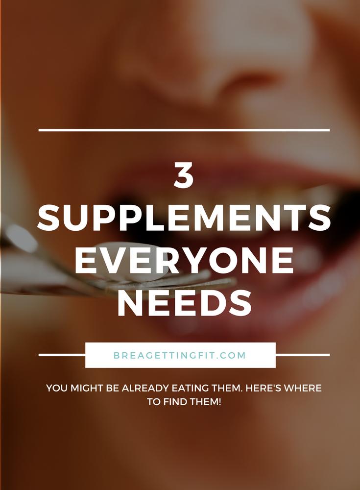 supplements everyone needs