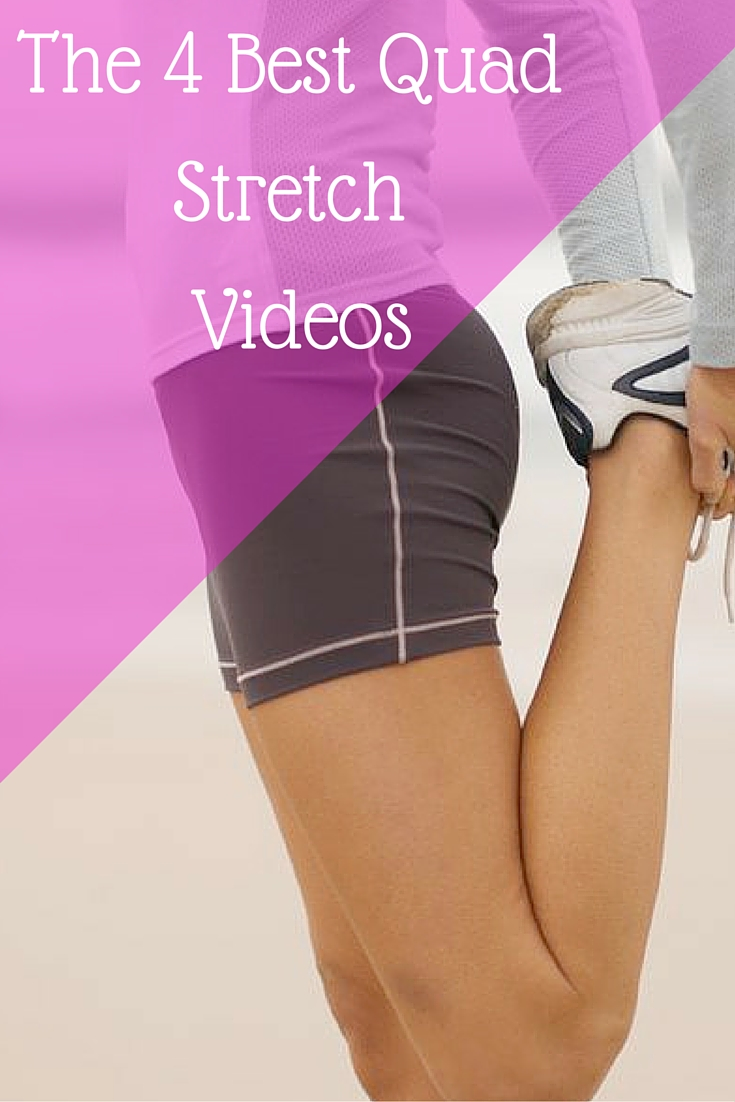 Amazing Quad Stretches You Need To Try