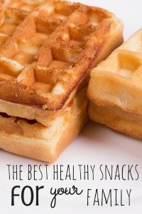 The best healthy snacks for you and your family!