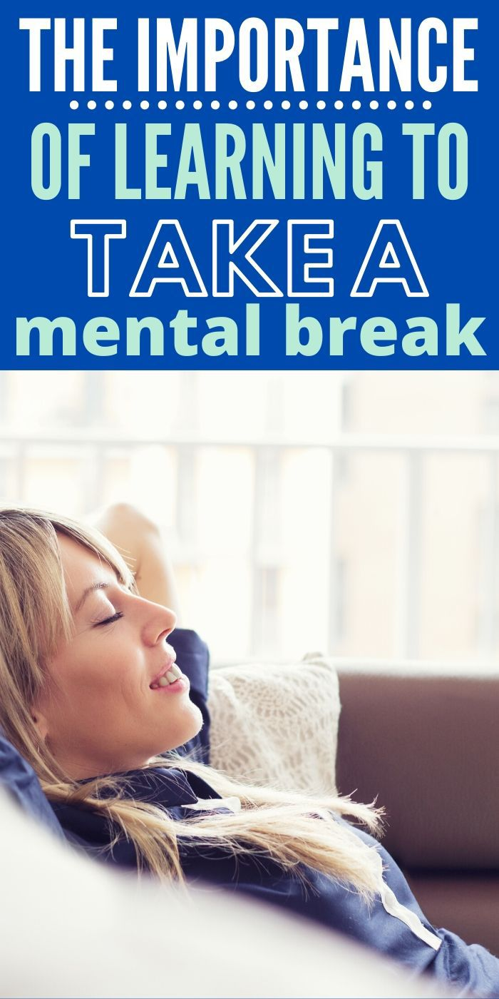 Learn the Importance of Taking a Mental Break and give yourself the rest you deserve. Proper resting will give you a boost of energy and motivation. #mentalhealth #rest #relaxation #health #breagettingfit