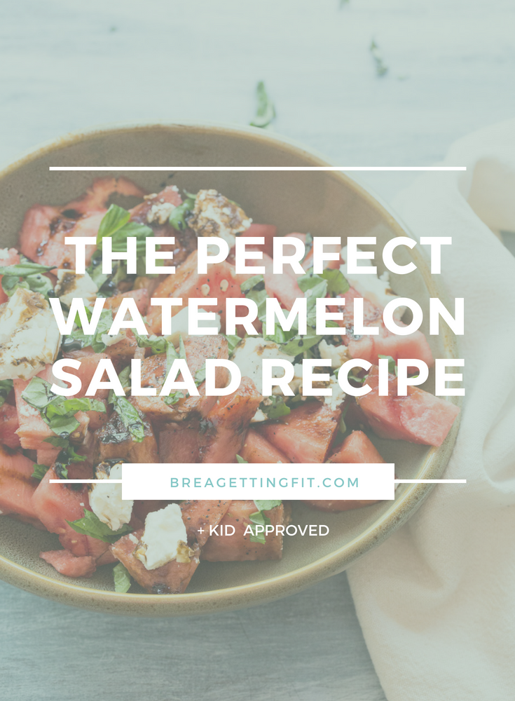 The Perfect Watermelon Salad Recipe