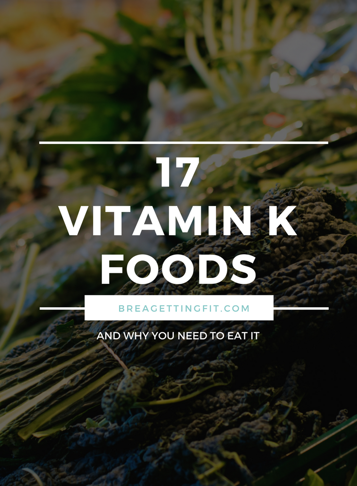 What is Vitamin K? & How to Eat More of It