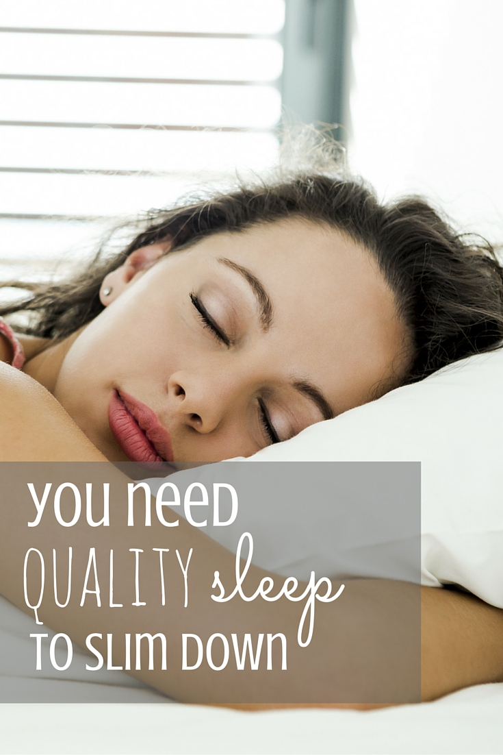 Why You Need Quality Sleep To Slim Down