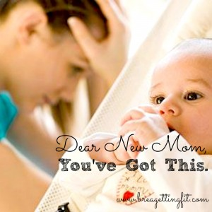 dear new mom