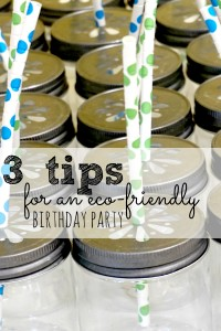 So you want to throw an eco-friendly birthday party? Don't lose out on these 3 essentials!