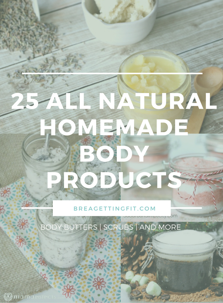 All Natural Homemade Body Products You'll Love