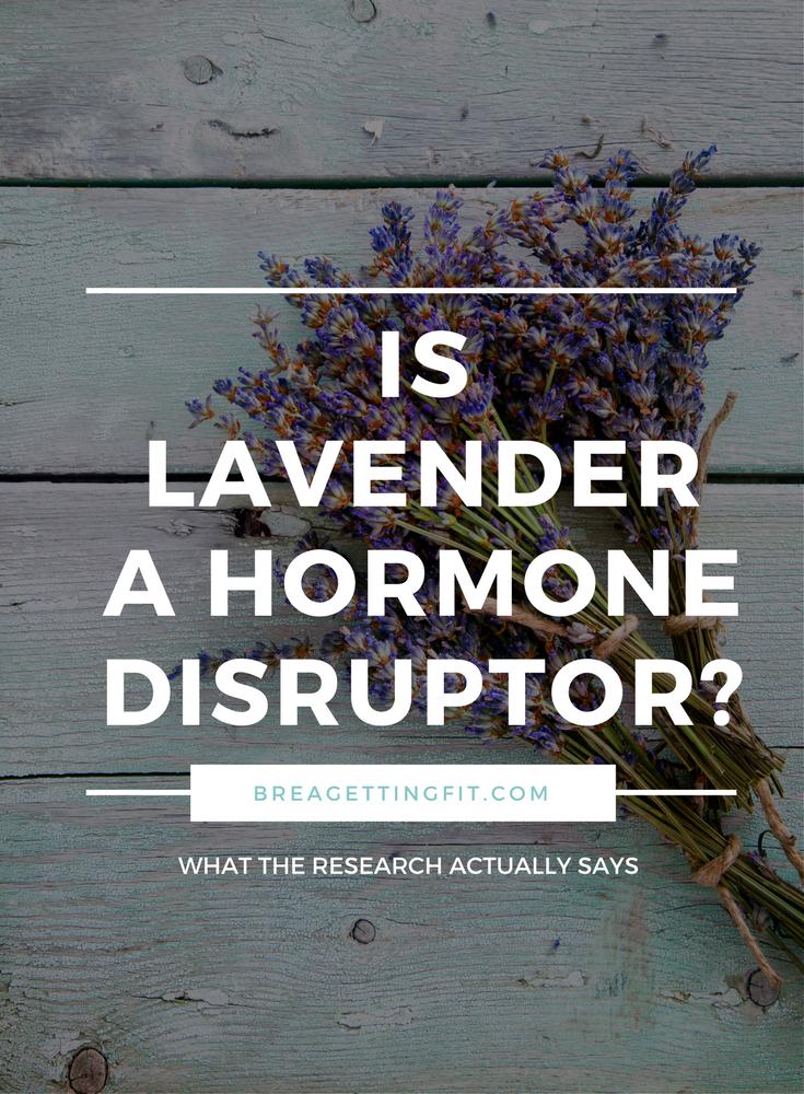 Is Lavender Essential Oil a Hormone Disruptor?