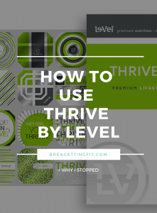 how to use thrive by level