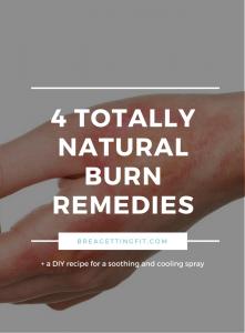 4 Natural Burn Remedies + A DIY Cooling Mist Recipe