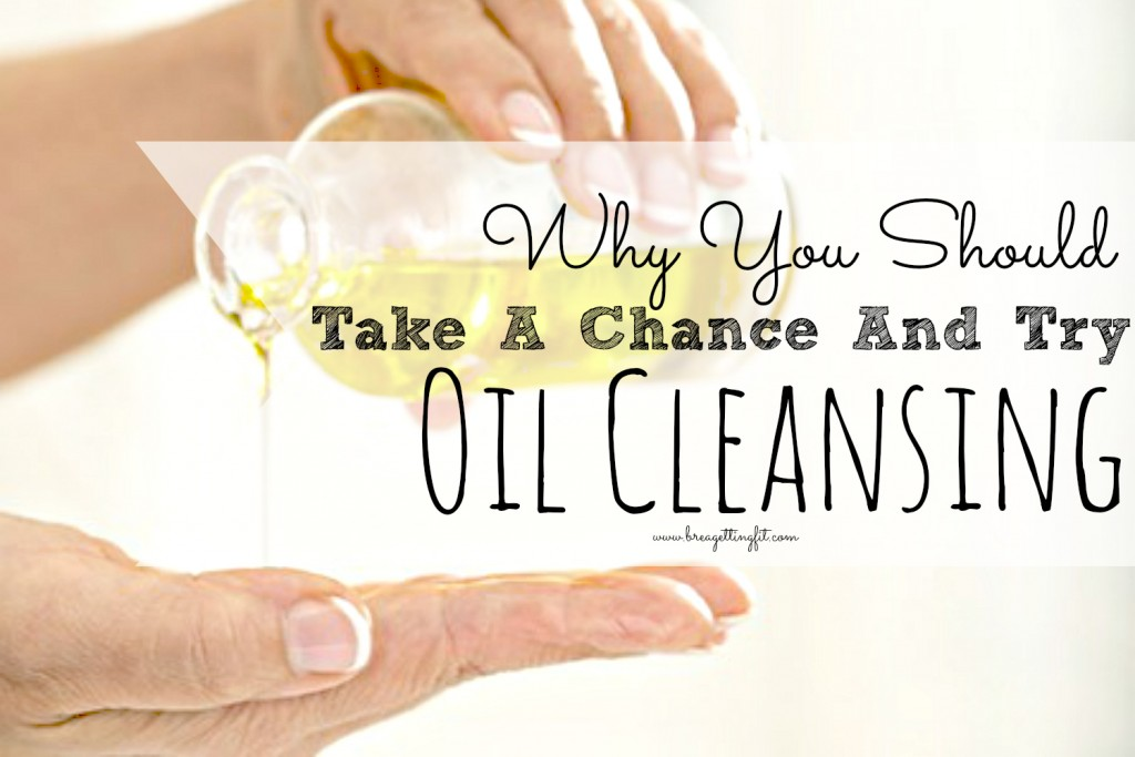 Oil Cleansing: What It Is & Why You Should Try It