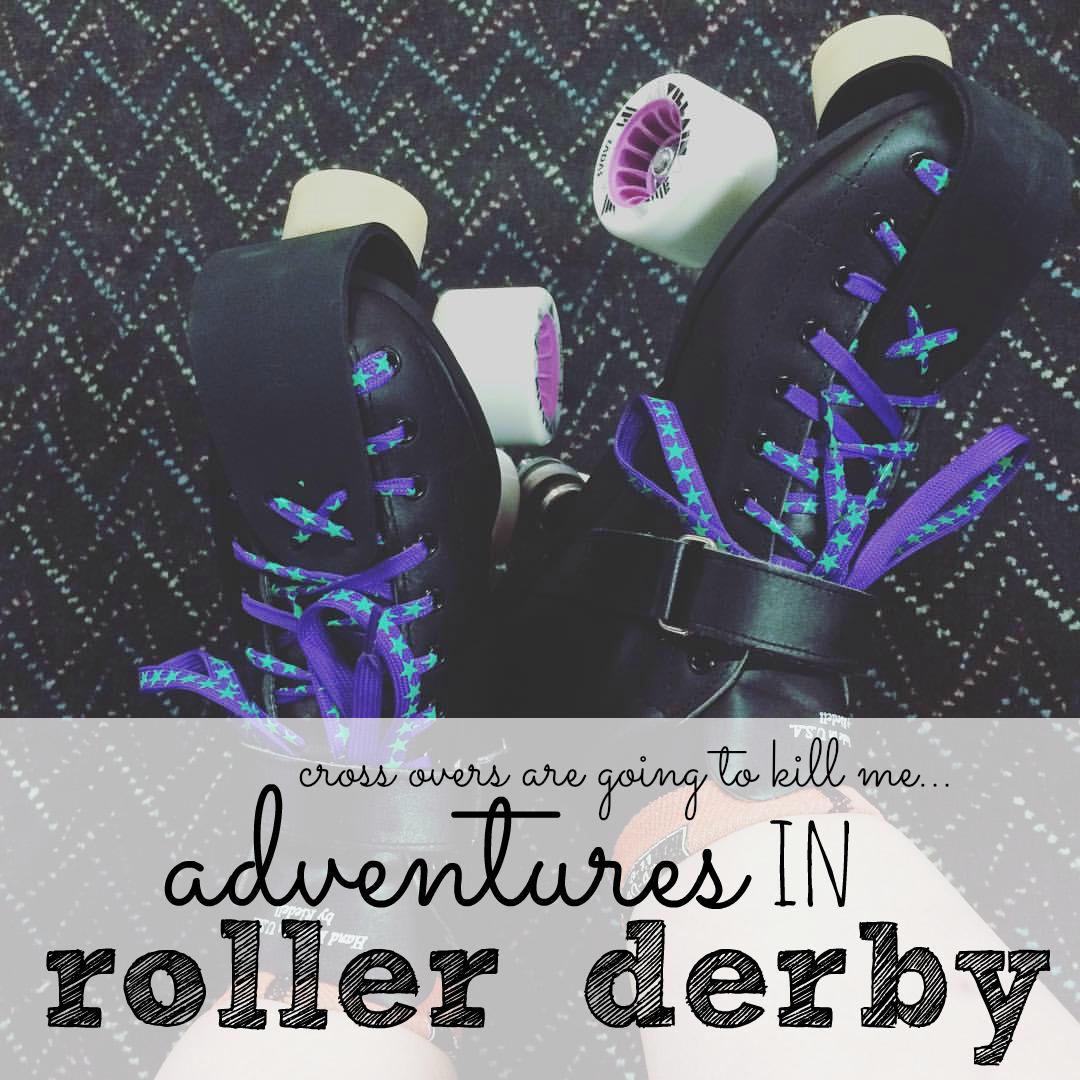 My adventures in roller derby!!